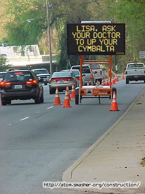 Cymbalta construction sign